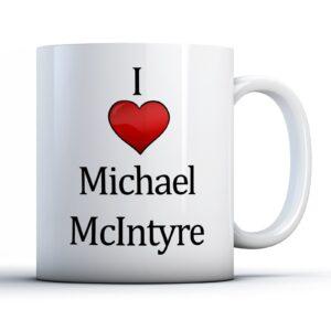 Christmas Stocking Filler I Love Michael Mcintyre Ideal Gift! – Printed Mug