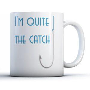 Quite the Catch – Printed Mug
