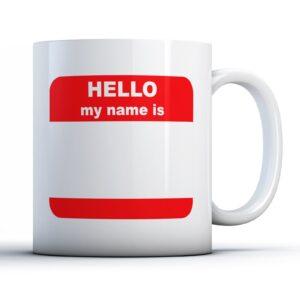Hello My Name Is – Printed Mug