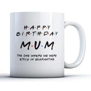 Friendly Mum  Quarantine – Printed Mug