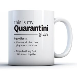 Funny Lockdown Quarantini Recipe  – Printed Mug