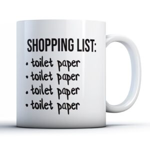 Funny Lockdown Shopping List Tp  – Printed Mug