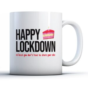 Funny Lockdown Birthday Cake  – Printed Mug