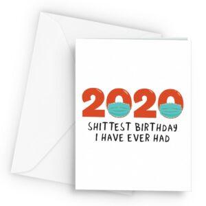 Funny Lockdown 2020 Worst Birthday  – Greetings Card