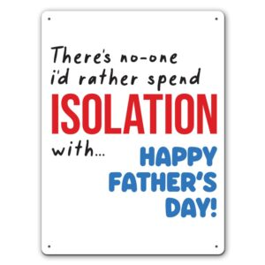 Quarantine Father's Day – Metal Wall Sign