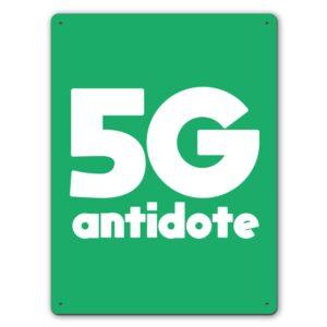 Quarantine 5G Antidote  – Metal Wall Sign