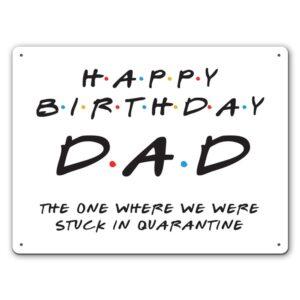 Friendly Dad Quarantine – Metal Wall Sign