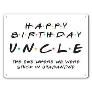 Friendly Uncle Quarantine – Metal Wall Sign