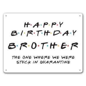 Friendly Brother Quarantine – Metal Wall Sign
