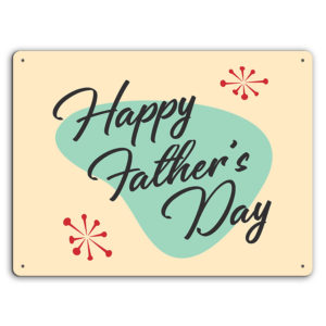 50's Googie Happy Fathers Day – Metal Wall Sign