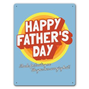 Annoying Brat Step Fathers Day – Metal Wall Sign