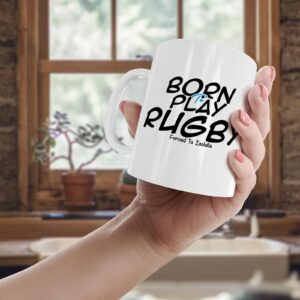 Born To Play Rugby, Forced To Isolate – Printed Mug