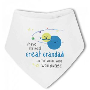 I have the best Great Grandad in the whole wide Worldiverse! – Baby Bandana Bib