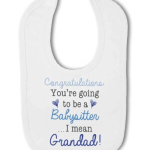 You are going to be a babysitter…I mean Grandad! Announcement – Baby Hook and Loop Bib