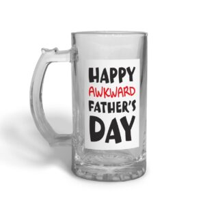 Awkward Father's Day – Glass Beer Stein
