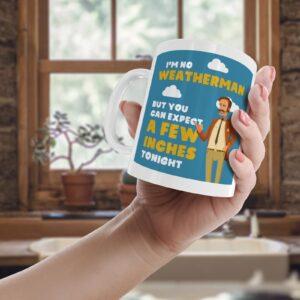 A Few Inches Weatherman  – Printed Mug