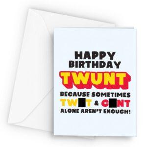 Rude Twunt  – Greetings Card