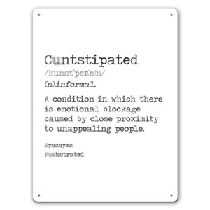 Funny C-ntstipated  – Metal Wall Sign