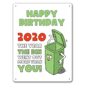 2020 Bins Went Out More  – Metal Wall Sign
