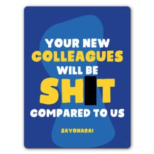 New Colleagues Leaving  – Metal Wall Sign
