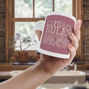 Life Is Short So Break The Rules – Printed Quote Mug