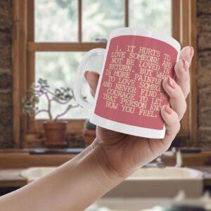 1. It Hurts To Love Someone – Printed Quote Mug