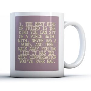 3. The Best Kind Of Friend – Printed Quote Mug