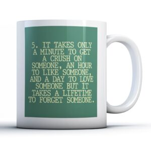 5. Only A Minute To Get A Crush On Someone – Printed Quote Mug