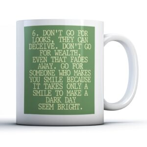 6. Don't Go For Looks, They Can Deceive – Printed Quote Mug