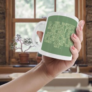 10. The Happiest Of People – Printed Quote Mug