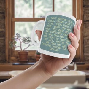 11. Love Begins With A Smile – Printed Quote Mug