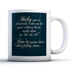 Katy Perry Firework Lyrics – Printed Quote Mug