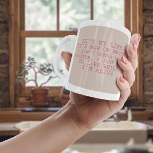 Bon Jovi Its My Life Lyrics – Printed Quote Mug