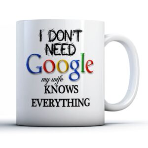 My Wife Knows Everything Colourful – Printed Quote Mug