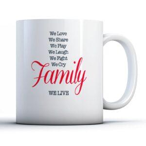 We Love We Share We Play Family – Printed Quote Mug