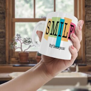 Smile Why? Because You Can. – Printed Quote Mug