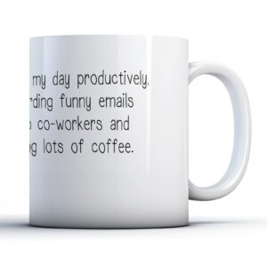 Decorative Spend My Day Forwarding Funny Emails – Printed Mug