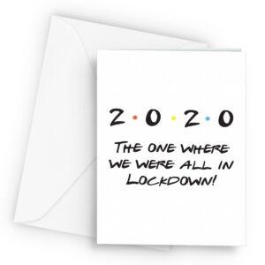 Friendly Lockdown  – Greetings Card