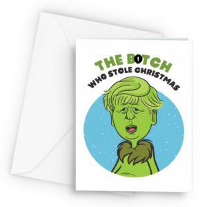 The B*tch Who Stole Christmas  – Greetings Card