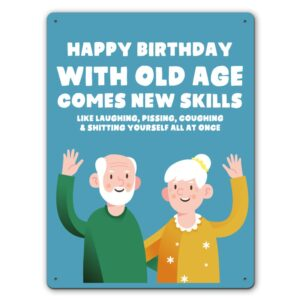 Old Age, New Skills  – Metal Wall Sign