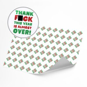 Funny Thank F**k This Year Is Over –  Novelty Wrapping Paper Sheet