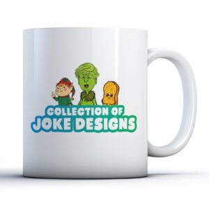 Collection of Joke Designs  – Printed Mug