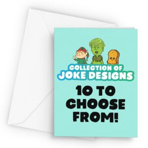 Collection of Joke Designs  – Greetings Card