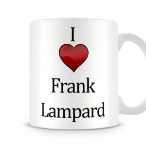 Christmas Stocking Filler I Love Frank Lampard Ideal Gift! – Printed Mug