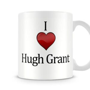 Christmas Stocking Filler I Love Hugh Grant Ideal Gift! – Printed Mug