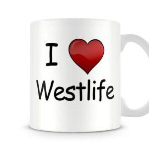 I Love Westlife Ideal Gift! – Printed Mug