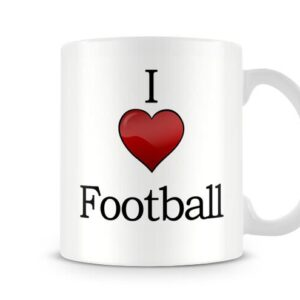 Christmas Stocking Filler I Love Football Ideal Gift! – Printed Mug