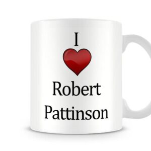Christmas Stocking Filler I Love Robert Pattinson Ideal Gift! – Printed Mug