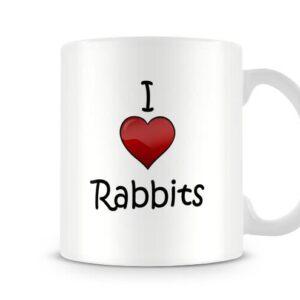 I Love Rabbits Ideal Gift – Printed Mug