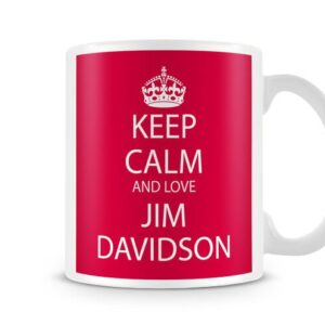 Keep Calm And Love Jim Davidson Red Background Ideal Gift – Printed Mug